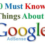 10 Must Know Things about Google Adsense Policies