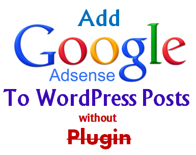 Google Adsense without Plugin