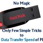 How to Increase Data Transfer Speed of PEN Drive