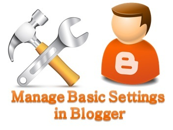 Manage Basic Settings in Blogger