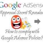 How to Get Google Adsense Approval – 21 Secrets Revealed