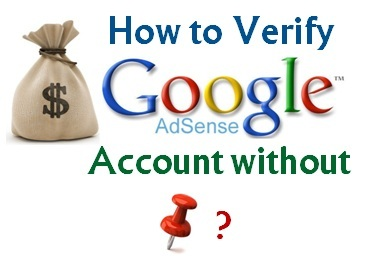 Verify Google Adsense Account without PIN
