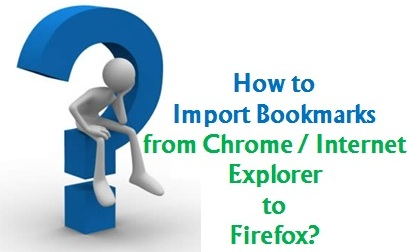 How to Import Bookmarks to Firefox