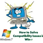 How to Solve Compatibility Issues in Win-7