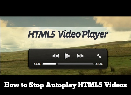How to Stop Autoplay HTML5 Videos