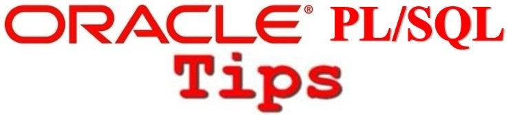 Oracle PLSQL Tips